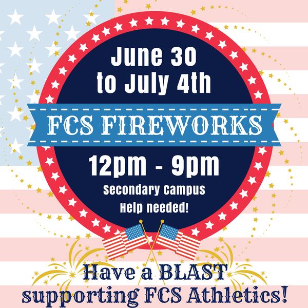 Fireworks @ FCHS!